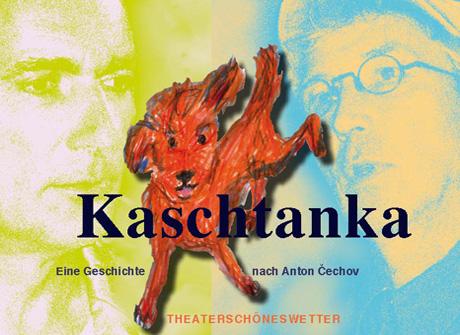 Kaschtanka THEATERSCHÖNESWETTER
